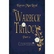 Counterfeit: Part II of The Warbeck Trilogy - eBook