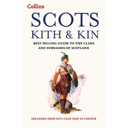 Best Selling (Collins Scots Kith and Kin : Best Selling Guide to the Clans and Surnames of)
