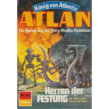 Atlan 331: Herren der FESTUNG - eBook (Kaufen Herren Sonnenbrillen Online)