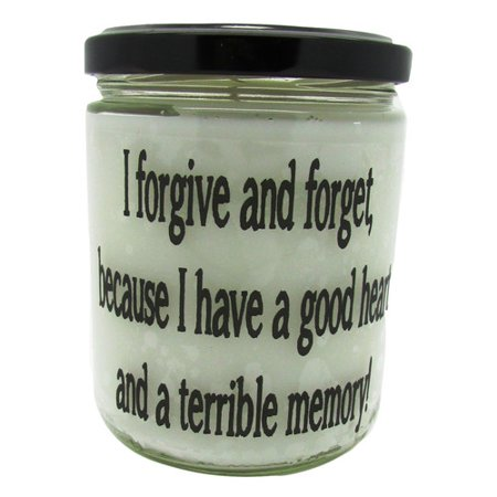 Star Hollow Candle Company I Forgive and Forget Because I Have A Good Heart and Bad Memory. Vanilla Jar