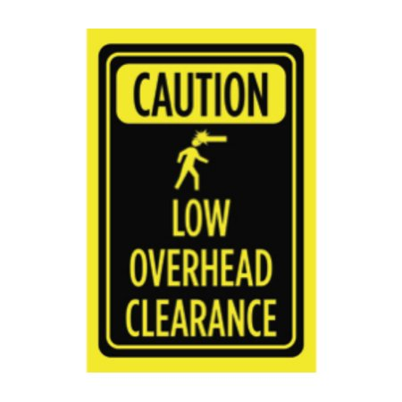 Caution Low Overhead Clearance Print Black Yellow Picture Symbol Warning Notice Business Office Sign Large, 12x18