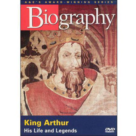 Biography  King Arthur   His Life And Legends