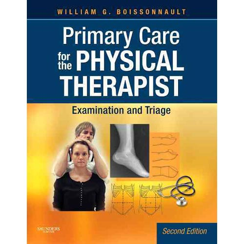 Primary Care for the Physical Therapist : Examination and Triage