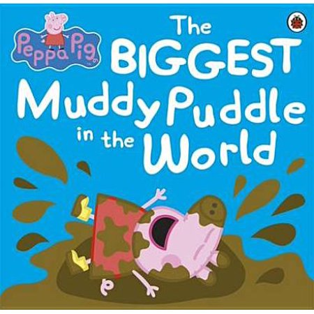 Peppa Pig: The Biggest Muddy Puddle in the World Picture Book (Paperback) (Peppa Pig Muddy Puddles)