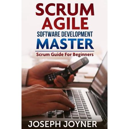 Scrum Agile Software Development Master - eBook (Role Of Scrum Master In Sprint Retrospective)
