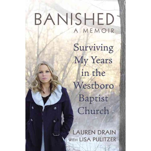 Banished: Surviving My Years in the Westboro Baptist Church