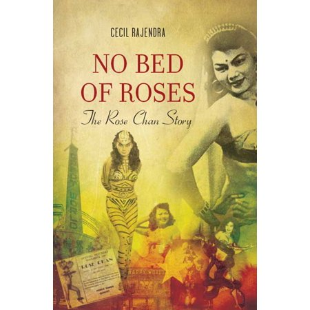 No Bed of Roses: The Rose Chan Story - eBook (The Bed Of Roses)