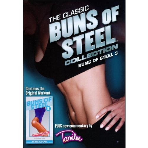 The Classic Buns Of Steel Collection: Buns Of Steel 3 - Buns And More