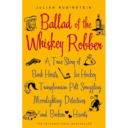 Ballad of the Whiskey Robber - eBook (The Whiskey Robber)