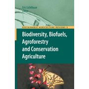 Sustainable Agriculture Reviews: Biodiversity, Biofuels, Agroforestry and Conservation Agriculture (Paperback)