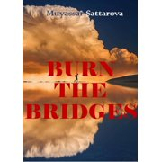 Burn the Bridges - eBook