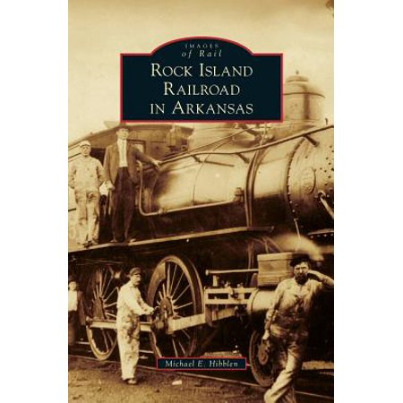 Rock Island Railroad in Arkansas