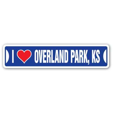 I LOVE OVERLAND PARK, KANSAS Street Sign ks city state us wall road décor gift](Party City Overland Park Kansas)