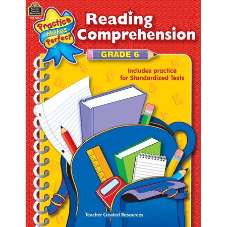 Practice Makes Perfect (Teacher Created Materials): Reading Comprehension Grade 6 (Paperback) for $<!---->