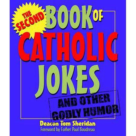 Second Book of Catholic Jokes - - Catholic Halloween Jokes