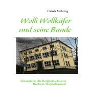 Wolli Wollkäfer und seine Bande - eBook
