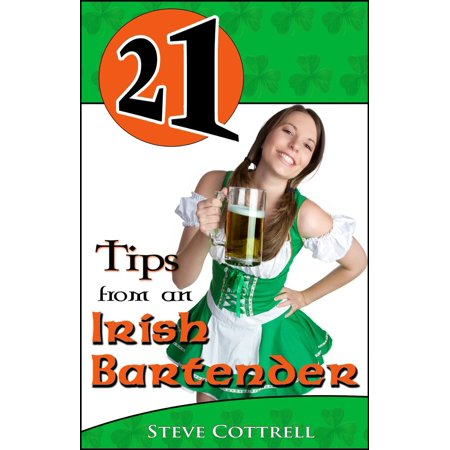 21 Tips From an Irish Bartender - - Bartender From The Love Boat