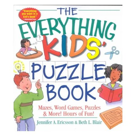 The Everything Kids Puzzle Book: Mazes, Word Games, Puzzles & More! Hours of Fun! (Everything Kids Series)