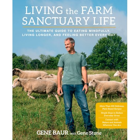 Living the Farm Sanctuary Life : The Ultimate Guide to Eating Mindfully, Living Longer, and Feeling Better Every - Living History Farm Halloween