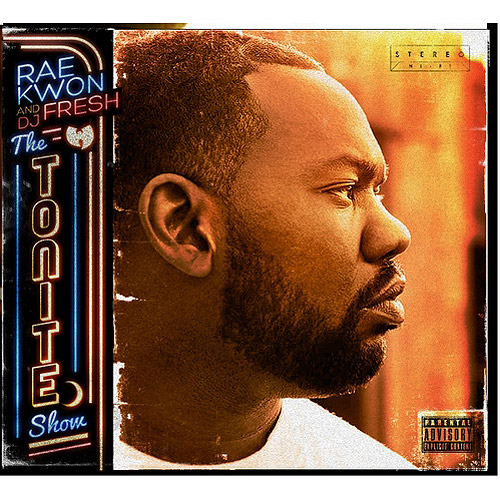 Raekwon & DJ Fresh: The Tonight Show (Explicit)
