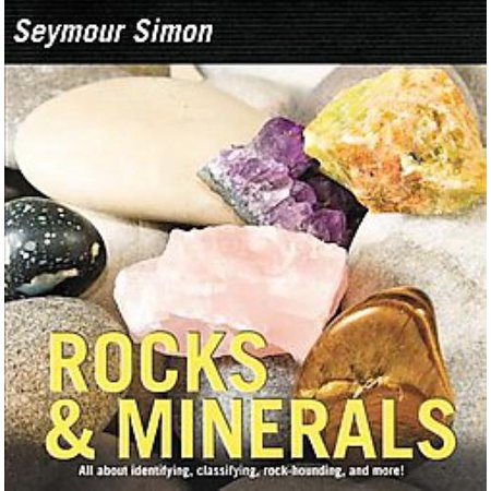 Rocks & Minerals, Seymour Simon Paperback - image 1 of 1