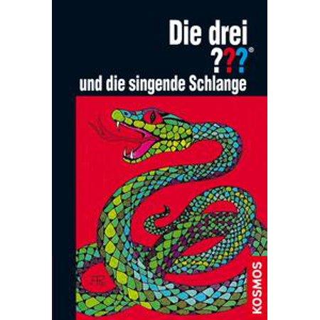Die drei ??? und die singende Schlange (drei Fragezeichen) - (Die Drei Fragezeichen Das Gefahrlichste Buch Der Welt)