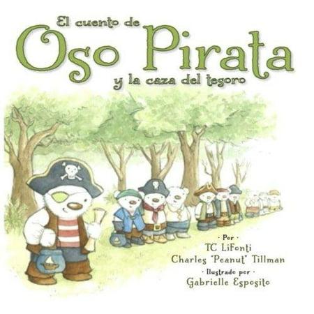 El Cuento De Oso Pirata Y La Caza Del Tesoro