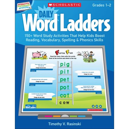 Interactive Whiteboard Activities: Daily Word Ladders (Gr. 1-2): 150+ Word Study Activities That Help Kids Boost Reading, Vocabulary, Spelling & Phonics Skills -