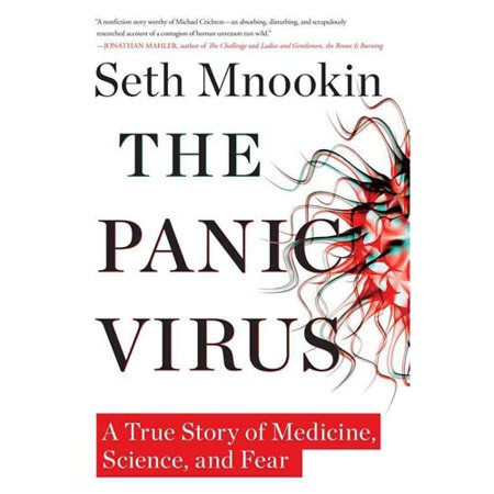 The Panic Virus A True Story Of Medicine  Science  And Fear By Seth Mnookin
