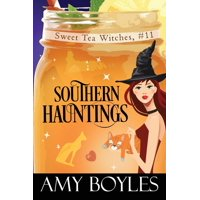 Sweet Tea Witch Mysteries: Southern Hauntings (Paperback)