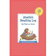 Grow a Thousand Stories Tall: Analia's Reading Log: My First 200 Books (Gatst) (Paperback)