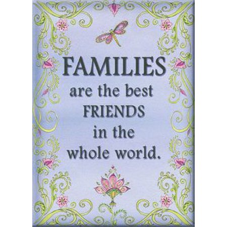 Families Are Best Friends In World Magnet 29513LD