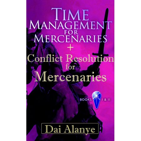 Time Management for Mercenaries + Conflict Resolution for Mercenaries -