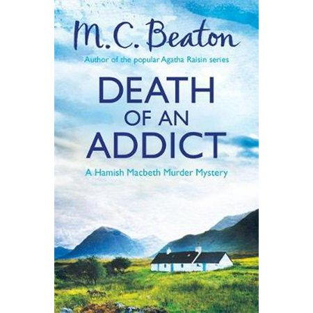 Death of an Addict (Hamish Macbeth) (Paperback)