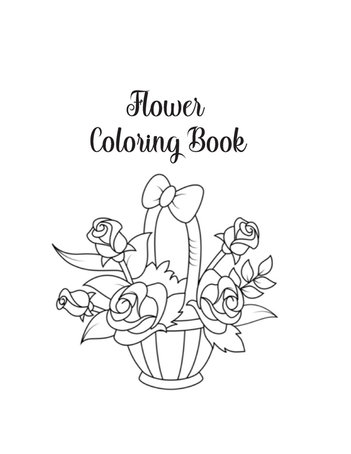- Flower Coloring Book : Flower Gifts For Toddlers, Kids 4-8, Girls 8-12 Or  Adult Relaxation - Cute Easy And Relaxing Birthday Coloring Book Made In  USA (Paperback) - Walmart.com - Walmart.com