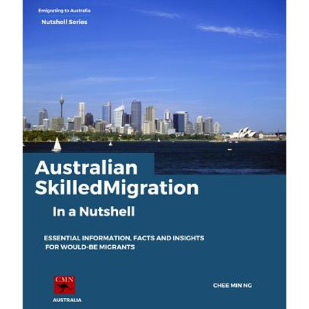 Lawrence Migration Series (Australian Skilled Migration In a Nutshell - eBook )