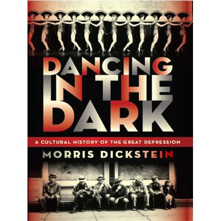 Dancing in the Dark: A Cultural History of the Great Depression - eBook](Cultural History Of Halloween)