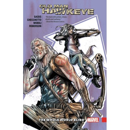 Old Man Hawkeye Vol. 2 : The Whole World Blind