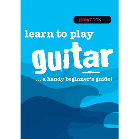 Cbi American Made Guitar Instrument - Music Sales Playbook - Learn to Play Guitar Music Sales America Series Softcover Written by Various