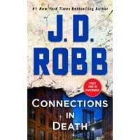 Connections in Death : An Eve Dallas Novel (In Death, Book 48) - Paperback