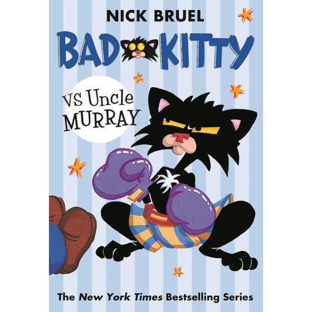 Bad Kitty vs Uncle Murray : The Uproar at the Front Door