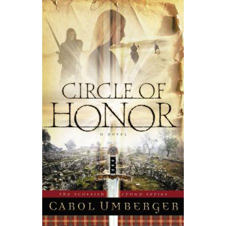 Circle of Honor : The Scottish Crown Series, Book