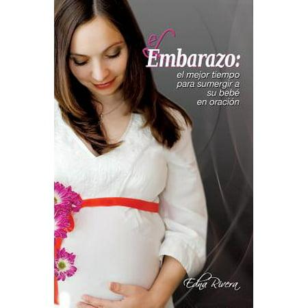 El Embarazo : El Mejor Tiempo Para Sumergir a Su Bebe En (Oracion A San Judas Tadeo Para El Trabajo)