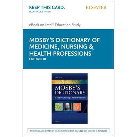 Mosby's Dictionary of Medicine, Nursing & Health Professions - Elsevier E-Book on Intel Education Study