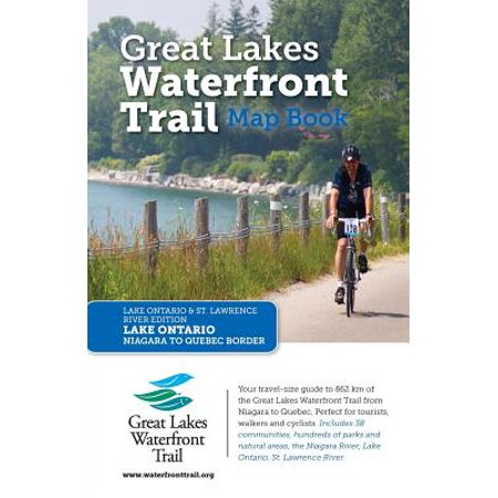 Great Lakes Waterfront Trail Map Book : Lake Ontario and St. Lawrence River (Map Of Lake Ontario And St Lawrence River)