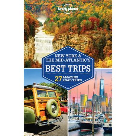 Lonely Planet New York & the Mid-Atlantic's Best Trips -