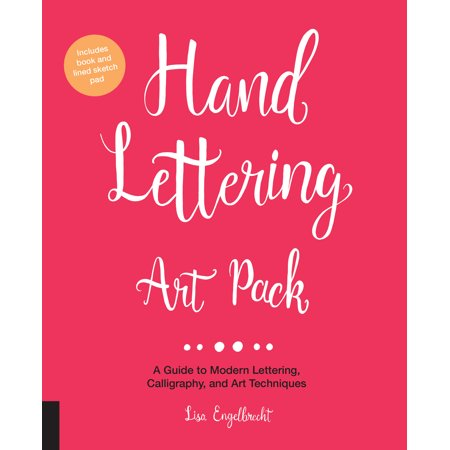 Hand Lettering Art Pack : A Guide to Modern Lettering, Calligraphy, and Art Techniques-Includes book and lined sketch