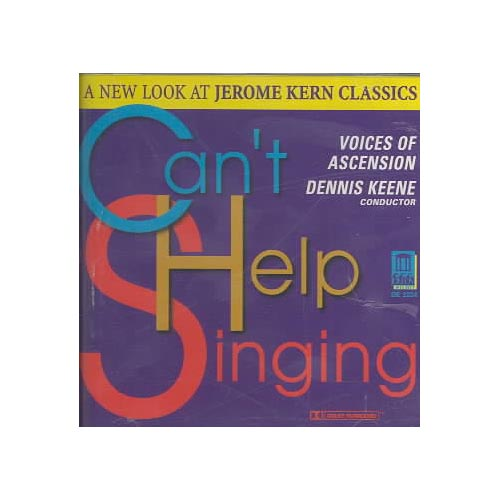 Includes song(s) by Jerome Kern.  Ensembles: Voices of Ascension, Orchestra.  Conductor: Dennis Keene.  Soloists: Stacey Shames, Diane Lesser, Todd Phillips, Rena Isbin, Neu Ah Ling, Rosalyn Clarke.