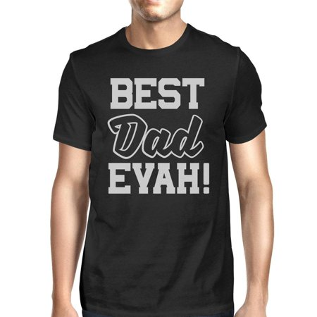 Best Dad Ever T-Shirt For Men Unique Design Funny Fathers Day Gifts ()