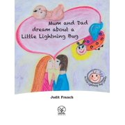 Books about the Little Lightning Bug's Journey: Mum and Dad dream about a Little Lightning Bug (Hardcover)